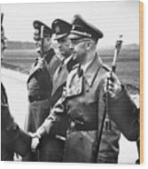 Hitler Shaking Hands With Heinrich Himmler Unknown Date Or Location Wood Print