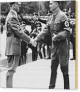 Hitler Shaking Hands With Rudolf Hess Circa 1935 Wood Print
