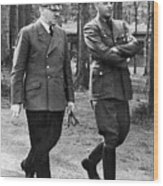 Hitler Strolling With Albert Speer Unknown Date Or Location Wood Print