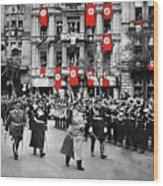 Hitler With Goering And Himmler Marching In Munich Germany C.1934-2016  Wood Print
