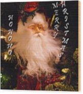 Ho Ho Ho Wood Print