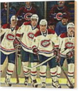 Hockey Art The Habs Fab Four Wood Print by Carole Spandau