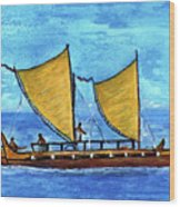 Hokulea Hawaiian Ocean Going Outrigger Canoe #49 Wood Print
