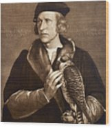 Holbein: Falconer, 1533 Wood Print