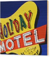 Holiday Motel Wood Print