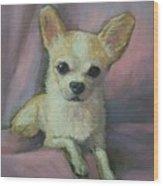 Holly The Chihuahua Wood Print