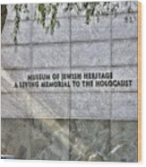 Holocaust Museum Of Jewish Heritage Ny Wood Print