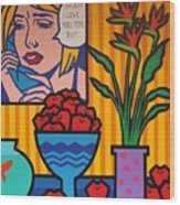 Homage To Lichtenstein And Wesselmann Wood Print