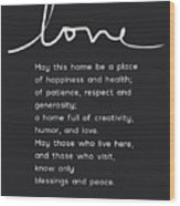 Home Blessing Black And White- Art By Linda Woods Wood Print