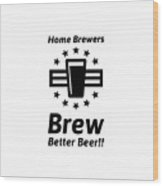 Home Brew Logo Range Wood Print