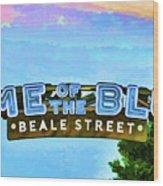 Home Of The Blues - Beale Street Wood Print