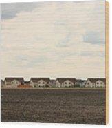 Homes On The Prairie Wood Print