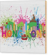 Hong Kong Skyline Paint Splatter Text Illustration Wood Print