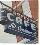 Hope's Cafe Wood Print