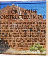 Hopi House And Dedication Plaque Wood Print
