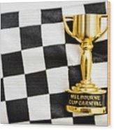 Horse Races Trophy. Melbourne Cup Win Wood Print