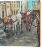 Horses In Florence Wood Print