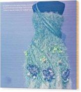 Horticouture Vogue Dress Exhibit Wood Print