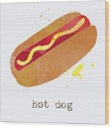 Hot Dog Wood Print