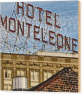 Hotel Monteleone - New Orleans Wood Print