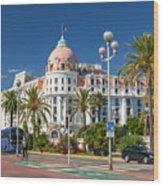 Hotel Negresco On English Promenade In Nice Wood Print