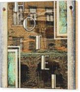 Hotel Wood Print