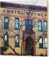 Hotel Wayne Bistro - Honesdale Pa Wood Print