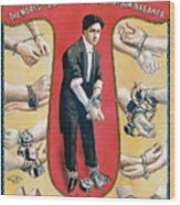 Houdini The Worlds Handcuff King Wood Print by Unknown