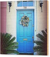 House Door 6 In Charleston Sc  Wood Print