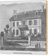 House Of John Hancock Wood Print