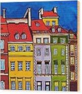 Houses In The Oldtown Of Warsaw Wood Print