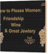 How To Please Women Wood Print