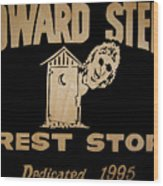 Howard Stern Rest Stop Wood Print