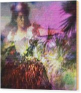 Hula Mai Oe Wood Print