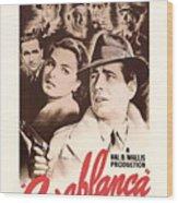 Humphrey Bogard And Ingrid Bergman In Casablanca 1942 Wood Print