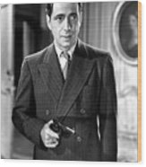 Humphrey Bogart As As Gangster Gloves Donahue All Through The Night 1941 Wood Print