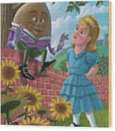 Humpty Dumpty On Wall With Alice Wood Print