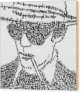 Hunter S. Thompson Black And White Word Portrait Wood Print by Kato Smock
