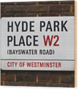 Hyde Park Place Wood Print