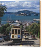 Hyde Street Cable Car Line And San Francisco Bay Wood Print