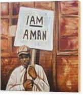 I Am A Man Wood Print