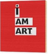 I Am Art Stripes- Design By Linda Woods Wood Print