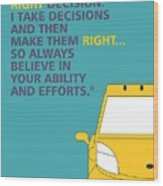 I Dont Believe In Taking Right Decision Quotes Poster Canvas Print