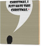 I Don't Hate Christmas - Mad Men Poster Don Draper Quote Wood Print