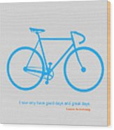 I Have Only Good Days And Great Days Wood Print