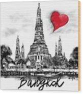 I Love Bangkok Wood Print