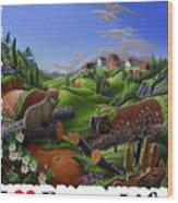 I Love Farm Life - Groundhog - Spring In Appalachia - Rural Farm Landscape Wood Print