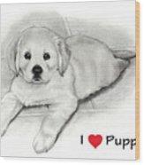 I Love Puppies Golden Retriever Wood Print by Joyce Geleynse