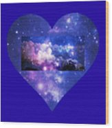 I Love The Night Sky Wood Print