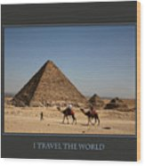 I Travel The World Cairo Wood Print